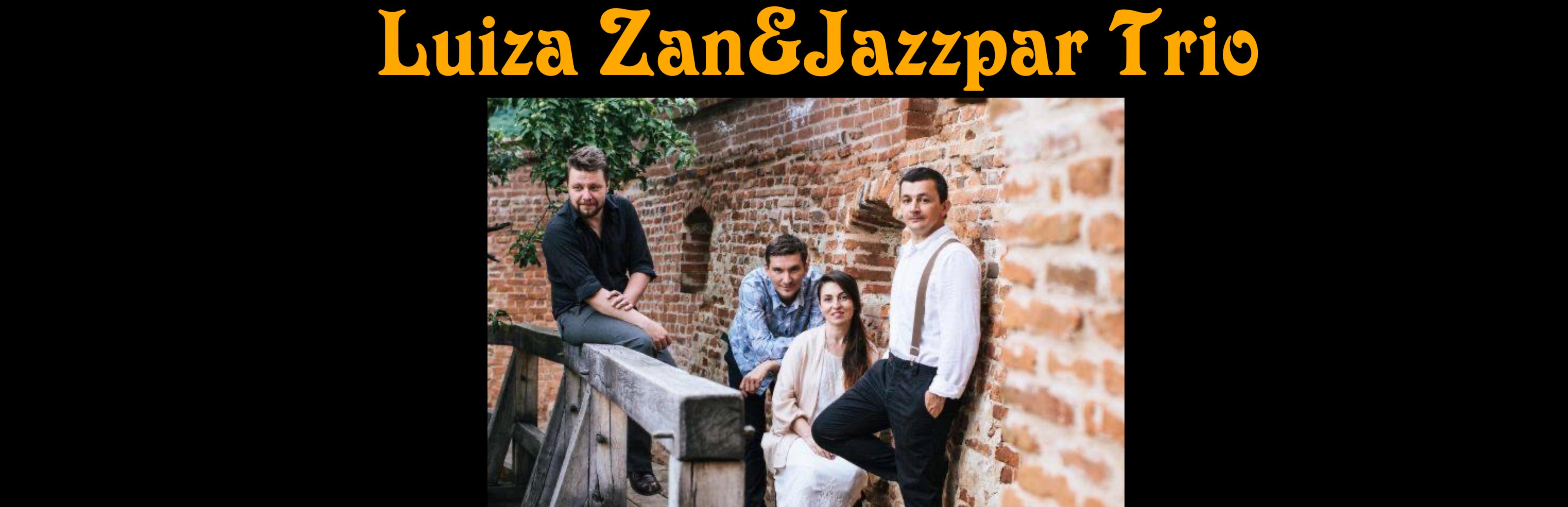 Luiza Zan și Jazzpar Trio