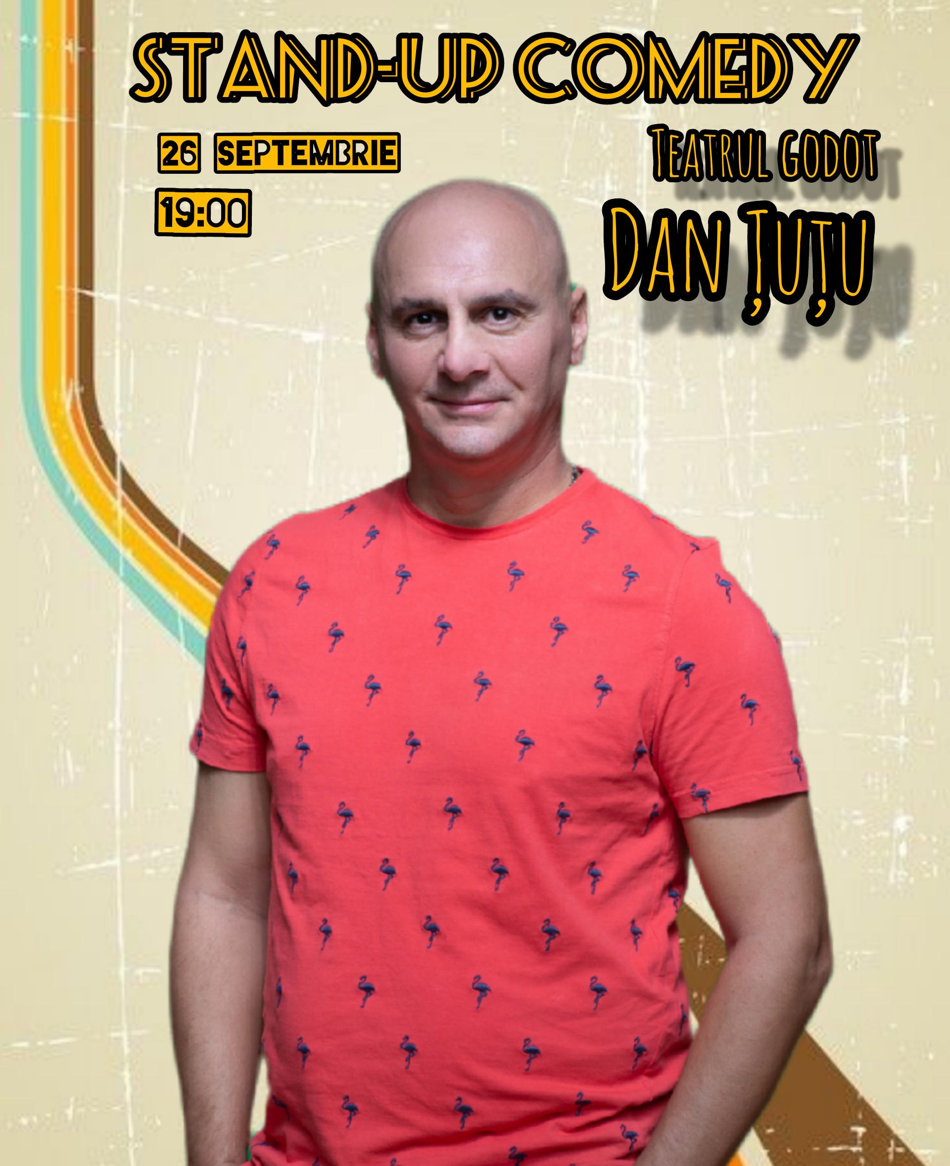 Dan Țuțu – Stand-up
